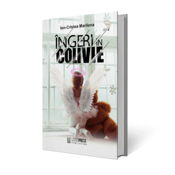 Îngeri în colivie - Ion-Cristea Marilena - LiterPress Publishing