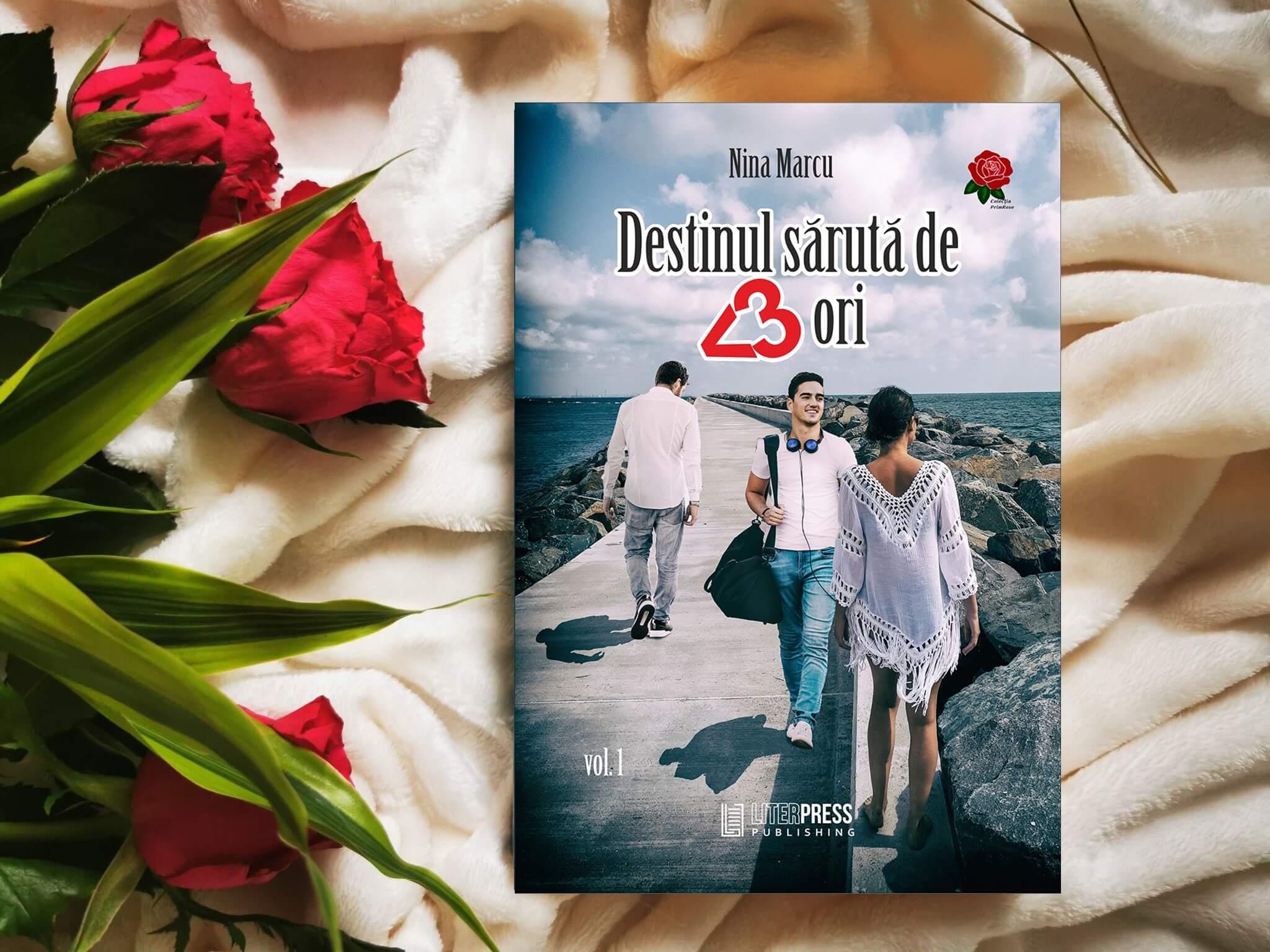 Destinul sărută de 3 ori - Nina Marcu - recenzie