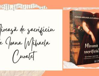 Mireasă de sacrificiu - Ioana Mihaela Curaleț - Literpress Publishing