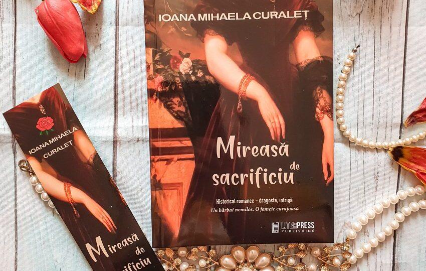 Mireasă de sacrificiu- Ioana Mihaela Curaleț - recenzie - AncaMoraru.ro
